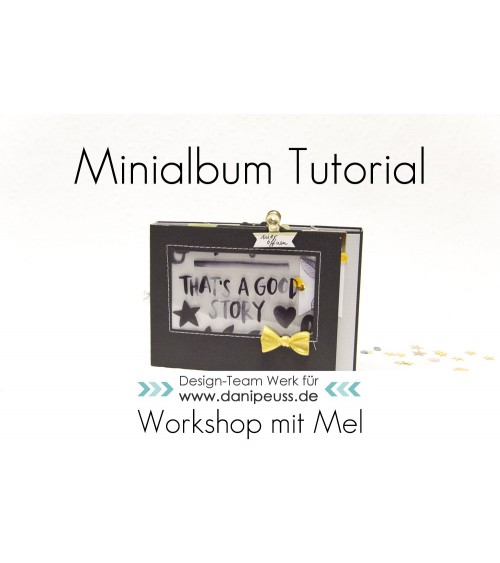 """Online Workshop  Minialbum """"That's a good Story"""" von Mel"""