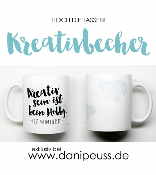 danipeuss.de Kreativbecher  02 Lifestyle